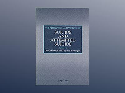 The International Handbook of Suicide and Attempted Suicide av Keith Hawton