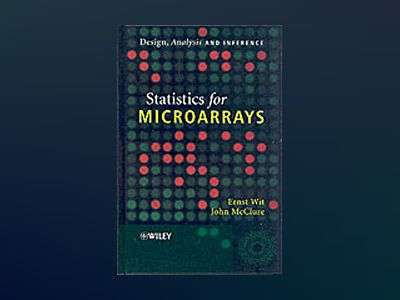 Statistics for Microarrays: Design, Analysis and Inference av Ernst Wit