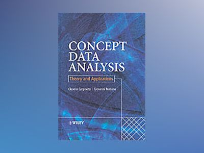 Concept Data Analysis: Theory and Applications av Claudio Carpineto