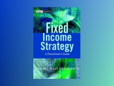 Fixed Income Strategy av Tamara Henderson