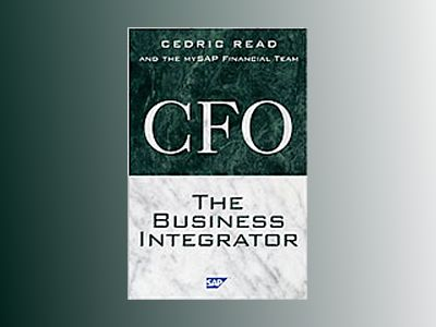 The CFO as Business Integrator av Cedric Read