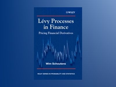 Levy Processes in Finance av Wim Schoutens