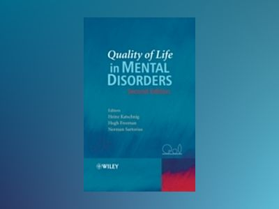 Quality of Life in Mental Disorders, 2nd Edition av Heinz Katschnig