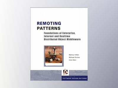 Remoting Patterns: Foundations of Enterprise, Internet and Realtime Distrib av Markus Voelter
