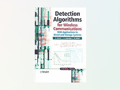 Detection Algorithms for Wireless Communications: With Applications to Wire av Gianluigi Ferrari