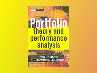 Portfolio Theory and Performance Analysis av Noel Amenc