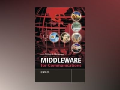 Middleware for Communications av Qusay H. Mahmoud