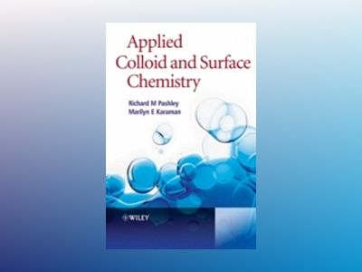 Applied Colloid and Surface Chemistry av Richard Pashley
