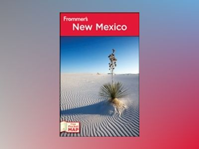 Frommer's New Mexico, 11th Edition av Lesley S. King