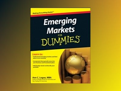 Emerging Markets For Dummies av Ann C. Logue