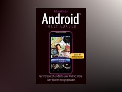 Android Fully Loaded av Rob Huddleston