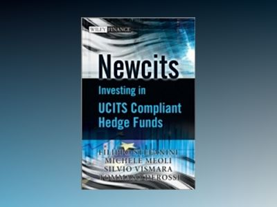 Newcits - Investing in UCITS Compliant Hedge Funds av Filippo Stefanini