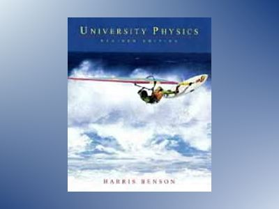 University Physics, Revised Edition av Harris Benson