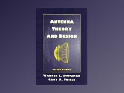 Antenna Theory and Design, 2nd Edition av Warren L. Stutzman
