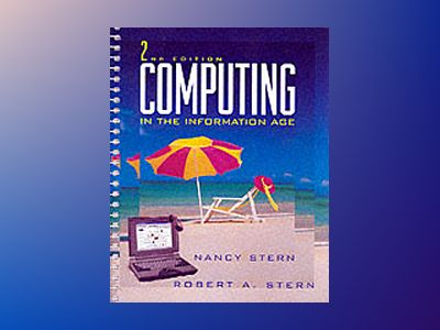 Computing in the Information Age, 2nd Edition av Nancy Stern