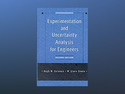 Experimentation and Uncertainty Analysis for Engineers, 2nd Edition av Hugh Coleman