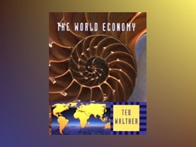 The World Economy av Ted Walther