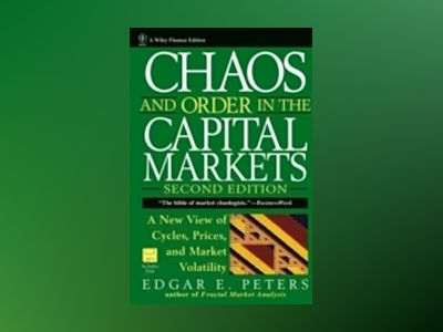 Chaos and Order in the Capital Markets: A New View of Cycles, Prices, and M av Edgar E. Peters
