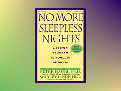 No More Sleepless Nights, Revised Edition av Peter Hauri