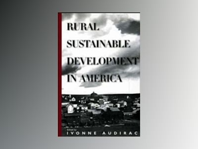 Rural Sustainable Development in America av Ivonne Audirac