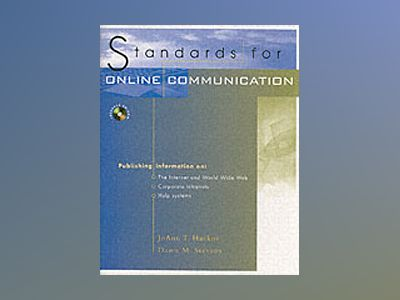 Standards for Online Communication av JoAnn T. Hackos