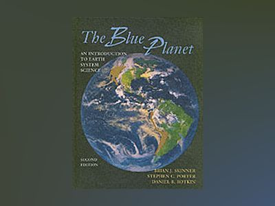 The Blue Planet: An Introduction to Earth System Science, 2nd Edition av Brian J. Skinner