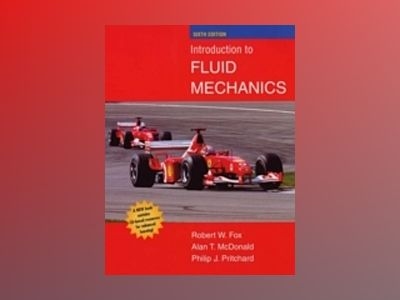 Introduction to Fluid Mechanics, 6th Edition av Robert W. Fox