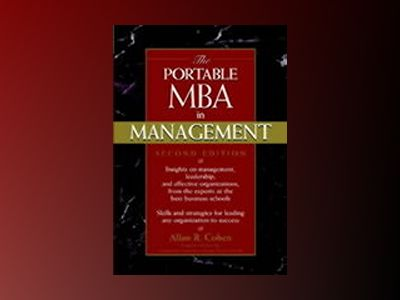 The Portable MBA in Management, 2nd Edition av Allan R. Cohen