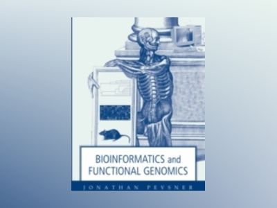 Bioinformatics and Functional Genomics av Jonathan Pevsner