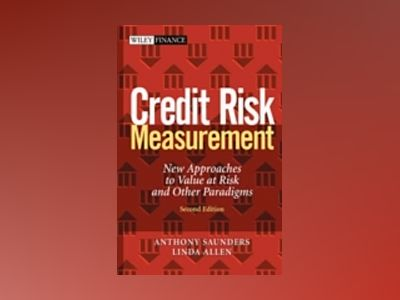 Measurement: New Approaches to Value at Risk and Other Paradigms, 2nd Editi av Anthony Saunders