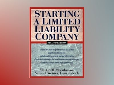 Starting a Limited Liability Company, 2nd Edition av Martin M. Shenkman