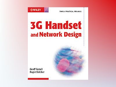 3G Handset and Network Design av Geoff Varrall