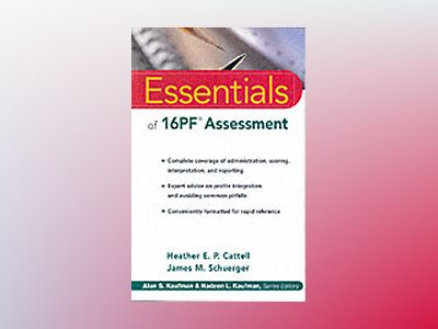 Essentials of 16PF Assessment av Heather E. P. Cattell