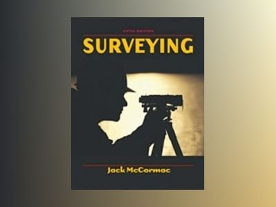 Surveying , 5th Edition av Jack C. McCormac