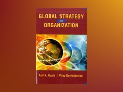 Global strategy & the organization av Gupta
