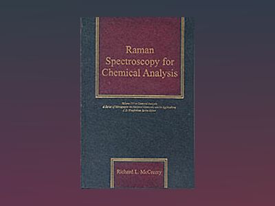 Raman Spectroscopy for Chemical Analysis av Richard L. McCreery