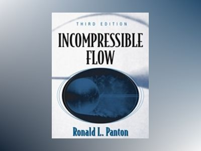 Incompressible Flow, 3rd Edition av Ronald L. Panton