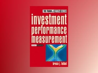 Investment Performance Measurement av Bruce J. Feibel
