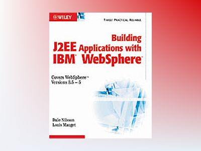 Building J2EETM Applications with IBM WebSphere av Dale R. Nilsson