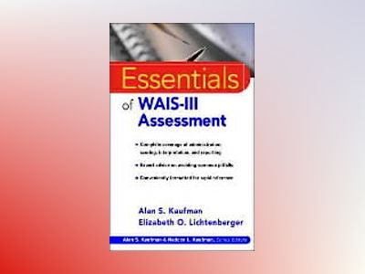 Essentials of WAIS-III Assessment av Alan S. Kaufman