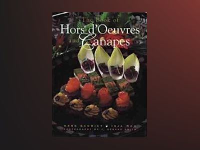 The Book of Hors D'Oeuvres and Canapes av Arno Schmidt