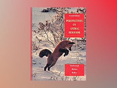 Perspectives on Animal Behavior, 2nd Edition av Judith Goodenough