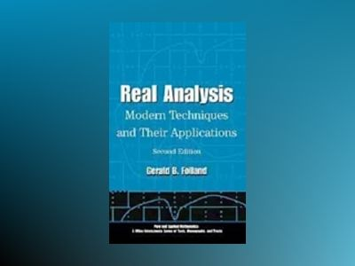 Real Analysis: Modern Techniques and Their Applications, 2nd Edition av Gerald B. Folland