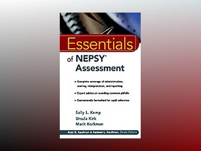 Essentials of NEPSYAssessment av Sally L. Kemp