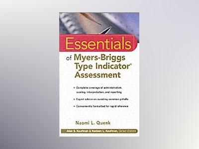 Essentials of Myers-Briggs Type IndicatorAssessment av Naomi L. Quenk