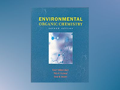 Environmental Organic Chemistry, 2nd Edition av René P. Schwarzenbach