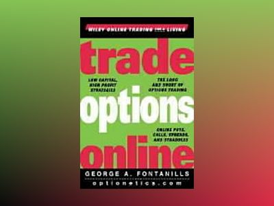 Trade Options Online av George A. Fontanills
