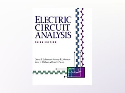 Electric Circuit Analysis, 3rd Edition av David Johnson