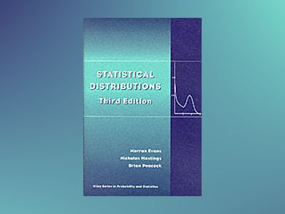 Statistical Distributions, 3rd Edition av Merran Evans