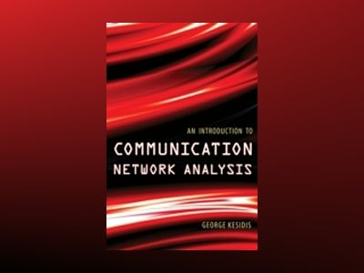 An Introduction to Communication Network Analysis av George Kesidis